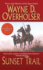 Sunset Trail - Wayne D Overholser