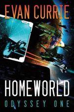 Homeworld : Odyssey One - Evan Currie