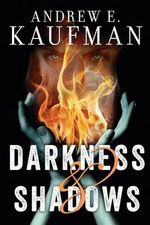 Darkness & Shadows : Patrick Bannister Psychological Thriller - Andrew E Kaufman