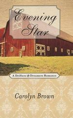 Evening Star : Drifters and Dreamers Romances - Carolyn Brown