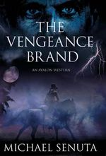The Vengeance Brand - Michael Senuta