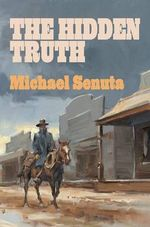 The Hidden Truth - Michael Senuta