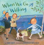 When We Go Walking : Rain Forest - Cari Best