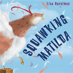 Squawking Matilda - Lisa Horstman