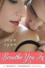 Breathe You in - Joya Ryan