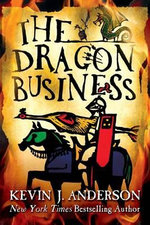 The Dragon Business - Kevin J Anderson