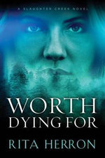 Worth Dying for - Rita Herron
