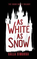 As White as Snow - Salla Simukka