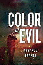 Color of Evil - Armando Rodera