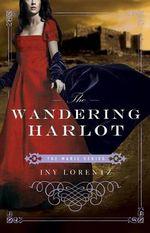 The Wandering Harlot - Iny Lorentz