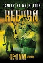 Reborn : Dead Man Adventure - Kate Danley