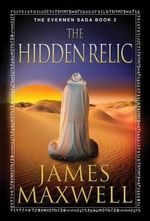 The Hidden Relic - James Maxwell
