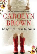 Long, Hot Texas Summer - Carolyn Brown