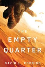 The Empty Quarter - David L Robbins