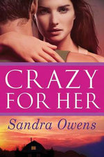 Crazy for Her - Sandra Owens