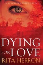 Dying for Love - Rita Herron