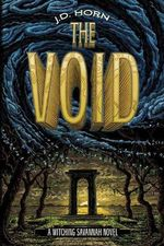 The Void : Witching Savannah (Numbered) - J D Horn