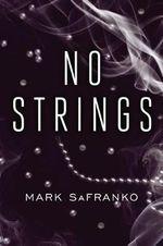 No Strings - Mark SaFranko