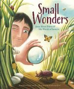 Small Wonders : Jean-Henri Fabre and His World of Insects - Matt Smith