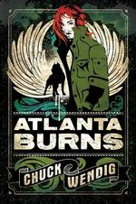 Atlanta Burns : Atlanta Burns - Chuck Wendig
