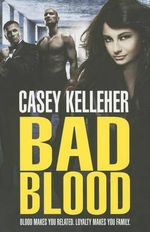 Bad Blood - Casey Kelleher