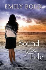 Sound of the Tide - Emily Bold
