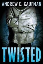 Twisted - Andrew E Kaufman