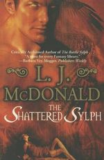 The Shattered Sylph - L J McDonald