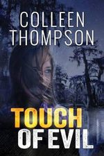 Touch of Evil - Colleen Thompson