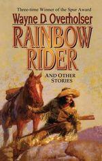 Rainbow Rider - Wayne D Overholser