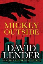 Mickey Outside - David Lender