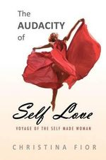 The Audacity of Self Love : Teacher's Book - Christina Fior