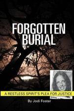 Forgotten Burial - Jodi L Foster