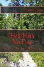 Hell Hath No Fury - Charles Dayton