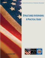 Structured Interviews : A Practical Guide - United States Office of Pers Management