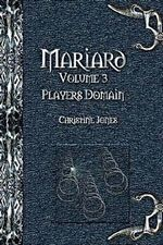Mariard the Players Domain - Christine Jones