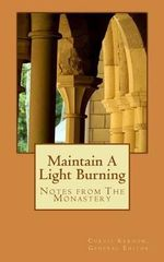 Maintain a Light Burning - Curtis Karnow