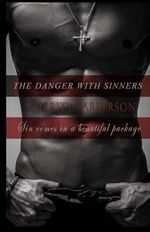 The Danger with Sinners - Charity Parkerson