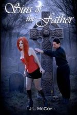Sins of the Father : (Book #2 in the Skye Morrison Vampire Series) - J L McCoy