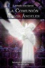 La Comunion de Los Angeles - J Alfredo Diaz Garcia