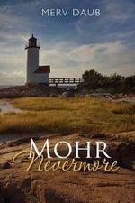 Mohr Nevermore - Merv Daub