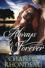 Always & Forever - Chantel Rhondeau