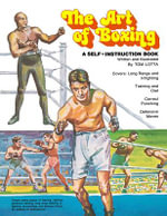 The Art of Boxing : A Self-Instruction Book - Tom Lotta