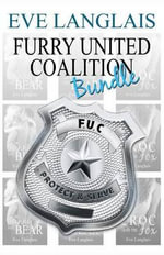 Furry United Coalition Bundle : (3 in 1 Bundle) - Eve Langlais