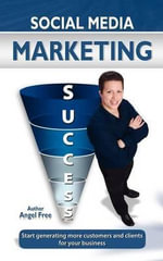 Social Media Marketing Success - Angel Free