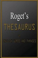 Roget's Thesaurus of English Words and Phrases - Peter Mark Roget