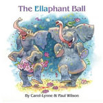The Ellaphant Ball - MS Carol-Lynne Wilson