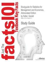 Studyguide for Statistics for Management and Economics, Abbreviated Edition by Gerald Keller, ISBN 9780324376333 - Gerald Keller