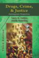 Drugs, Crime, & Justice : Contemporary Perspectives - Larry K Gaines