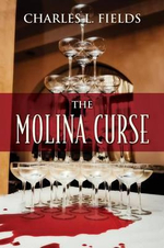 The Molina Curse - Charles L Fields